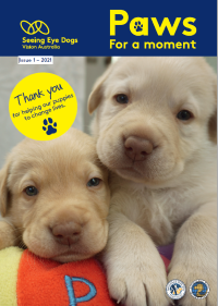Front cover of Seeing Eye Dogs Paws for a moment newsletter Issue 1 - 2021
